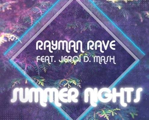 Watch the Teaser : Rayman Rave ft. Jeroi D. Mash - Summer Nights