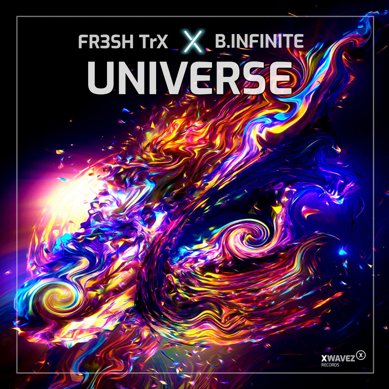 FR3SH TrX & B.Infinite - Universe